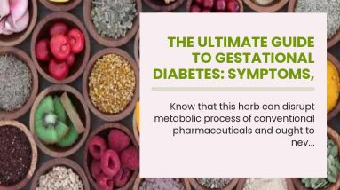 The Ultimate Guide To Gestational Diabetes: Symptoms, Causes, Diet, Diagnosis