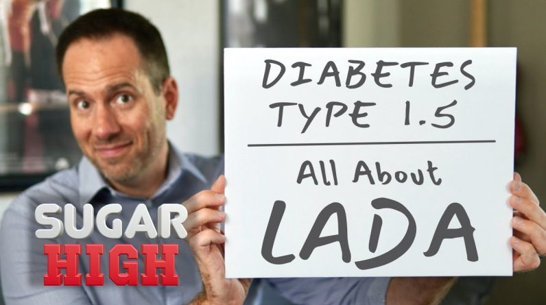 All about LADA - Diabetes Type 1.5
