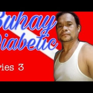 Buhay Diabetic | Series 3-Dec.10,2020 | Lapu-Lapu City